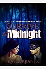 Survive at Midnight (Rituals of the Night Series Book 3) Kindle Edition