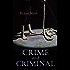 Crime and Criminal: Murder Mystery Thriller
