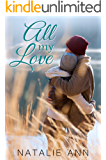 All My Love (All Series Book 5) (English Edition)