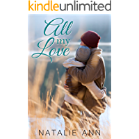 All My Love (All Series Book 5)