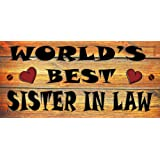 Birthday Occasion Wooden Funny Sign Wall Plaque Gift Present World's Best Sister In Law