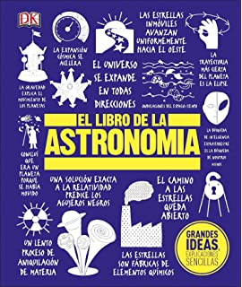 el libro de la astronoma big ideas simply explained spanish edition