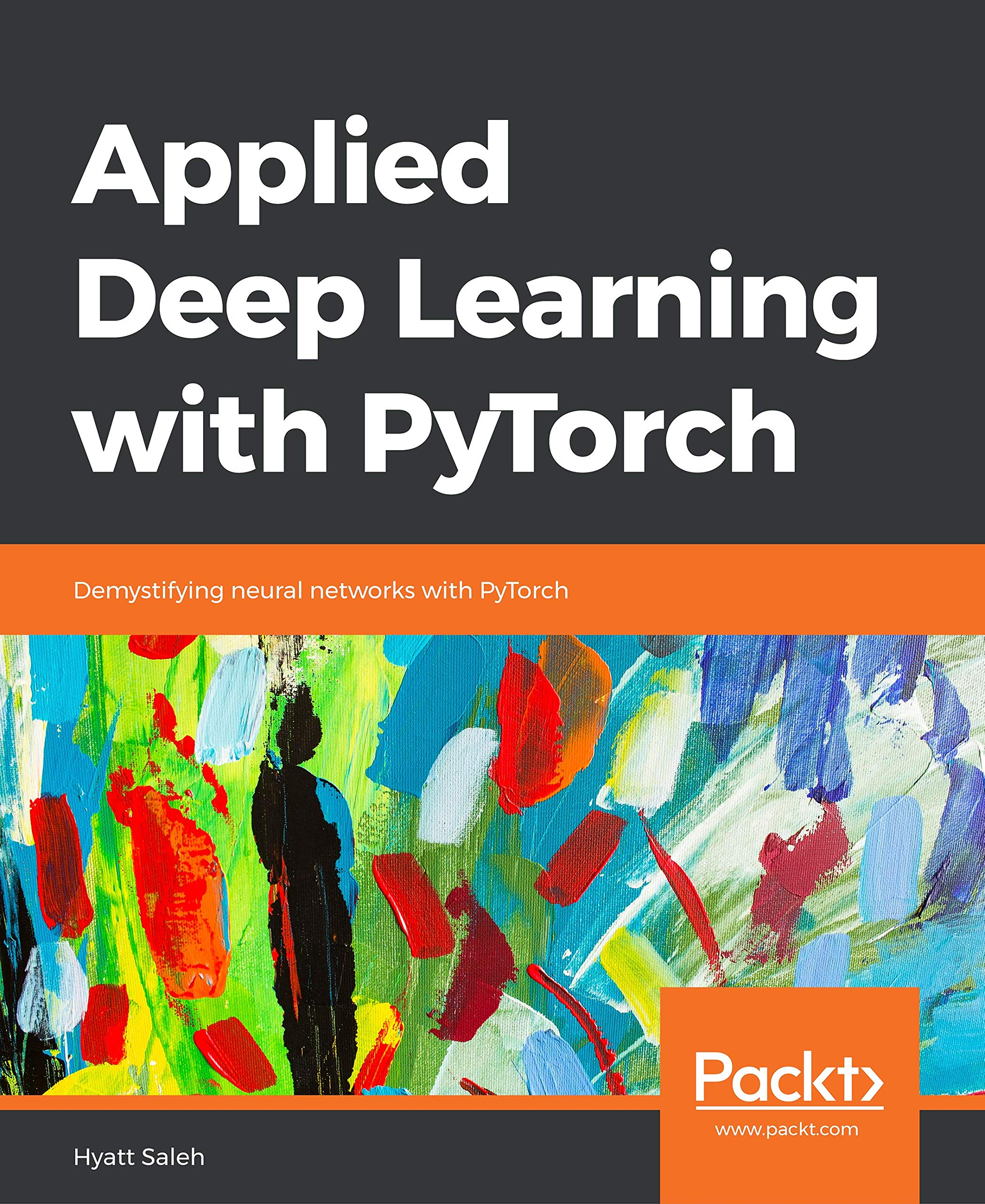 Applied Deep Learning with PyTorch: Demystifying neural networks
