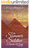 The Summer Solstice: A Hands of Tme Novella (The Hands of Time Book 7)