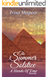 The Summer Solstice: A Hands of Time Novella (The Hands of Time Book 7)