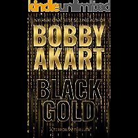 Black Gold: A Terrorism Thriller