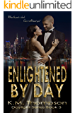 Enlightened By Day (Daylight Book 3)