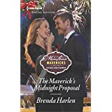 The Maverick's Midnight Proposal (Montana Mavericks: The Great Family Roundup Book 6)
