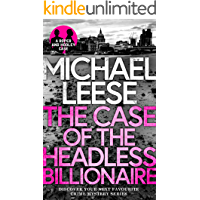 THE CASE OF THE HEADLESS BILLIONAIRE a totally gripping, breathlessly twisty crime mystery (Detective Roper and Hooley…
