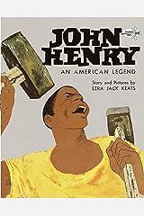 John Henry: An American Legend (Knopf Children's Paperbacks) Paperback