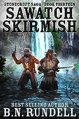Sawatch Skirmish (Stonecroft Saga Book 13) Kindle Edition