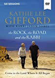 The Rock, the Road, and the Rabbi Video Study: Come to the Land Where It All Began
