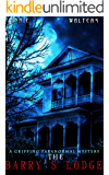 The Barry's Lodge: A Gripping, Suspensful Ghost Novel With Twists and Turns You Won't See Coming