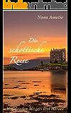 Die schottische Reise 3. Highlander, Haggis und Heroes (Into the Highlands)