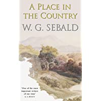 Sebald, W: Place in the Country