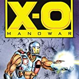img - for X-O Manowar (1992-1996) (Issues) (50 Book Series) book / textbook / text book