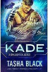 Kade: Alien Adoption Agency #2 Kindle Edition