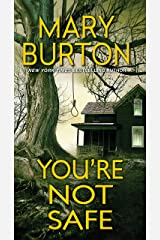 You're Not Safe (Texas Rangers Book 3) Kindle Edition