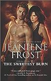 The Sweetest Burn: A Paranormal Romance Novel (A Broken Destiny Novel Book 2)