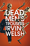 Dead Men's Trousers