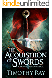 the Acquisition of Swords (the New Age Saga Book 1)