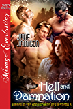 Hell and Damnation [Werewolves and Wizards of West End  3] (Siren Publishing Menage Everlasting)