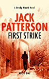 First Strike (A Brady Hawk Novel Book 1) (English Edition)
