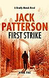 First Strike (A Brady Hawk Novel Book 1)