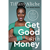 Get Good with Money: Ten Simple Steps to Becoming Financially Whole (English Edition)