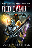 Red Gambit (The Harvesters Series Book 1)