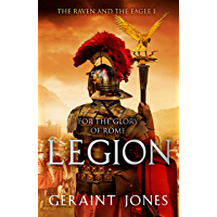 Legion (The Raven and the Eagle series Book 1)