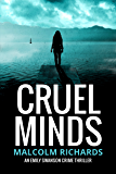 Cruel Minds (Emily Swanson Crime Thriller Series Book 2)