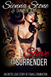 Slave to Surrender: A Female Domination Love Story
