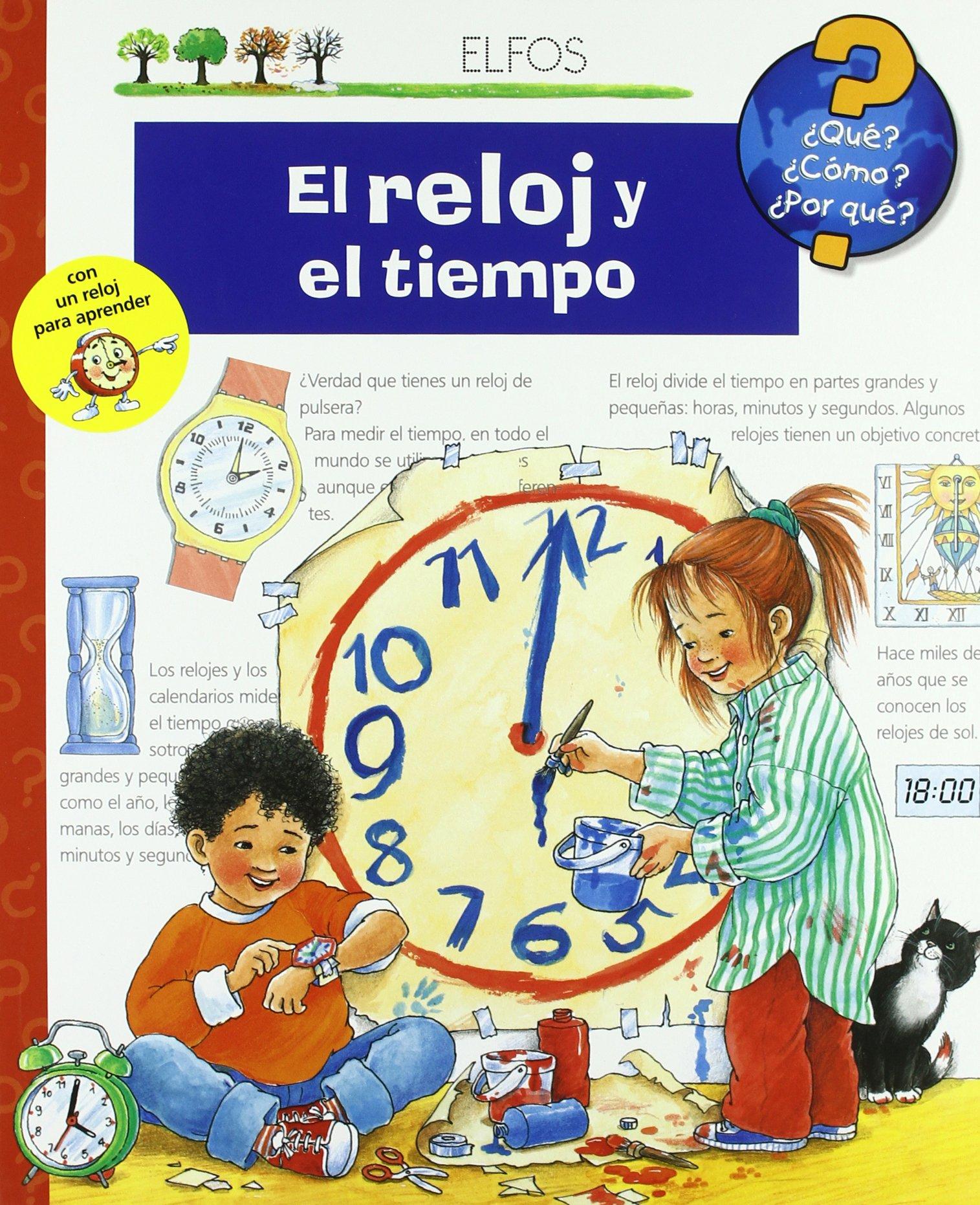 El reloj y el tiempo (Spanish) Hardcover – 2004