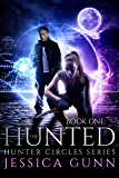 The Hunted: Hunter Circles Series Book One