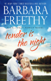 Tender Is The Night (Callaway Cousins #2) (Callaways Book 10)