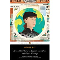 Around the World in Seventy-Two Days: And Other Writings (Penguin Classics)