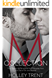 M Collection: Four Steamy M/M/F Menage and M/M Romance Novellas from the Den of Sin and Beyond