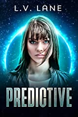 Predictive: A science fiction thriller Kindle Edition