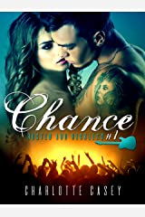 Chance (Rusted and Reckless Book 1) Kindle Edition