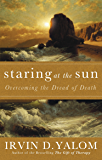 Staring At The Sun: Being at peace with your own mortality