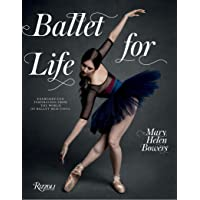 Ballet for Life : Exercises and Inspiration from