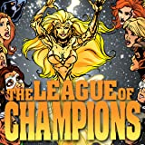 img - for League of Champions (Issues) (16 Book Series) book / textbook / text book