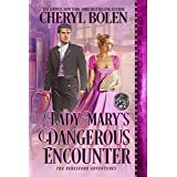 Lady Mary's Dangerous Encounter (The Beresford Adventures Book 1)