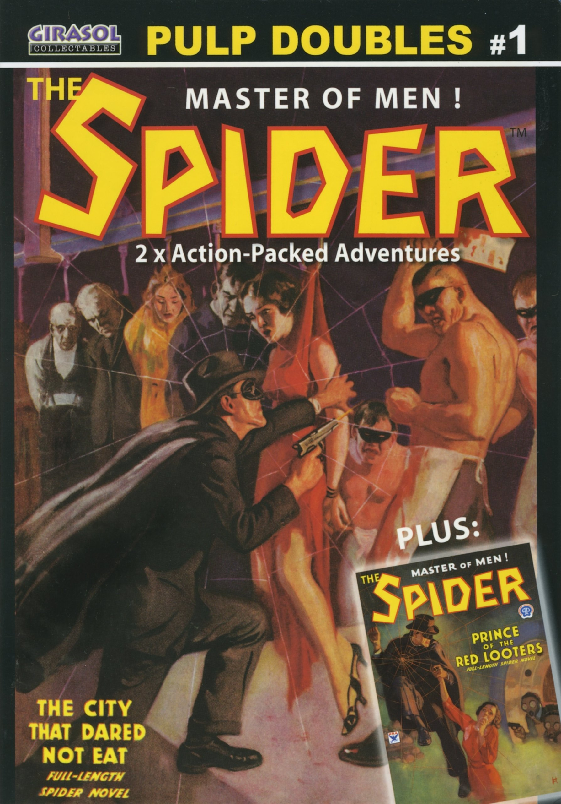 Download THE SPIDER - Master of Men - Pulp Doubles (1) One: The City That Dared Not Eat - and - Prince of the Red Looters pdf