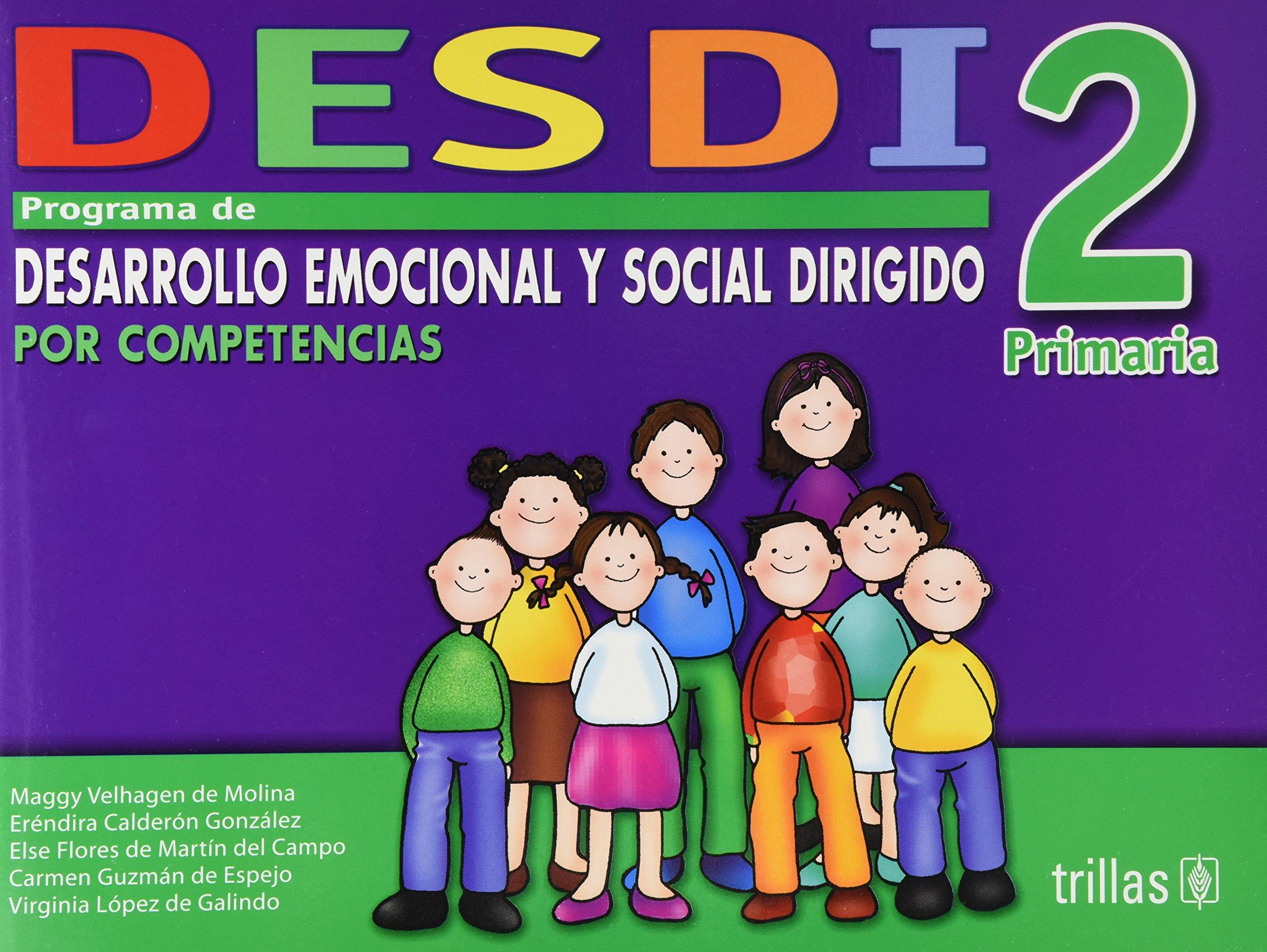 Read Online Desdi 2 primaria/ Desdi 2nd Grade: Programa De Desarrollo Emocional Y Social Dirigido Por Competencias (Spanish Edition) PDF