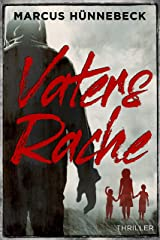 Vaters Rache: Thriller (German Edition) Kindle Edition