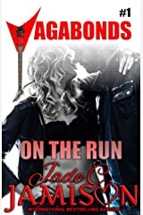 On the Run (New Adult, Steamy Romance): (Vagabonds Book 1: A Rockstar Romance Series) Kindle Edition
