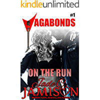 On the Run: (Vagabonds Book 1: A Rockstar Romance Series) book cover