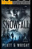 Snowfall (An Invasion Universe Novel) (Stonefall Book 2)
